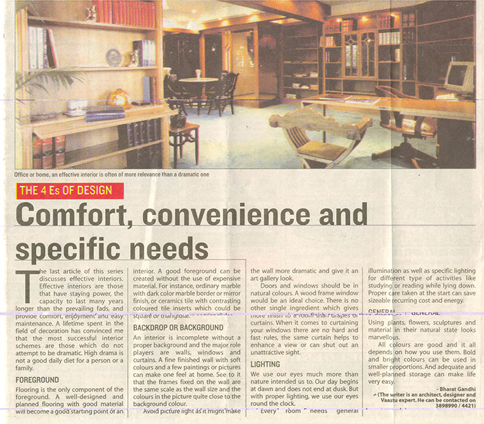 Comfort, Convenience and Specific needs